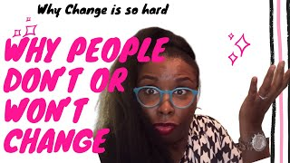 Youtube with Dee WoolridgeWhy People Don't Or Won't Change sharing on TransformativeSpecialistCoaching With Women