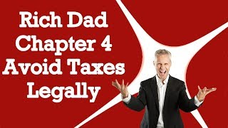 How The Rich Avoid Taxes Legally | Rich Dad Poor Dad | Chapter 4