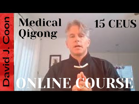 Excerpt from Online 15 CEUs Medical Qigong for The ... - YouTube
