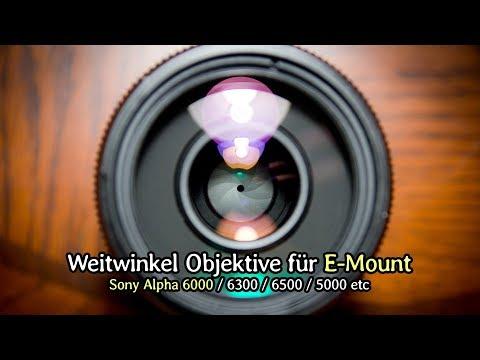 Sony Alpha 6000: Weitwinkel-Objektive für die Landschaftsfotografie (A6300, A6500 etc.)