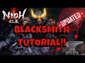 Nioh get Better Weapons and Armor Updated step by step Blacksmith Tutorial
