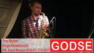 """Godse - """"Free Rhythm"""" (Sergei Khramtcevich)"""