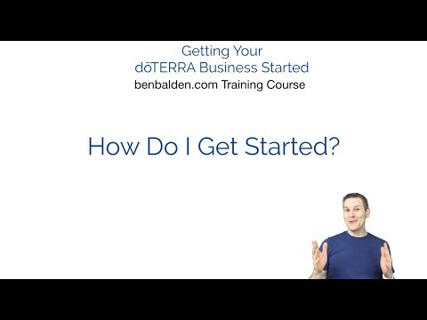 How Do I Get My doTERRA Business Started - YouTube
