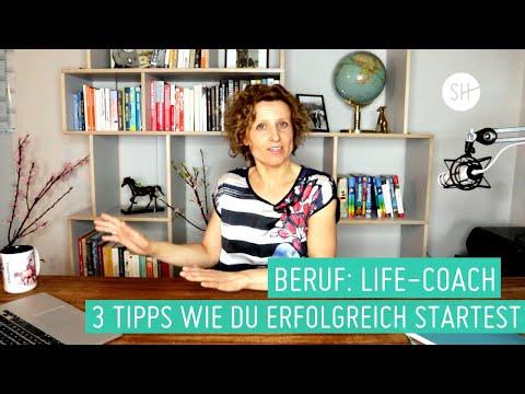 Als Life Coach erfolgreich werden - 3 Tipps für deinen Start