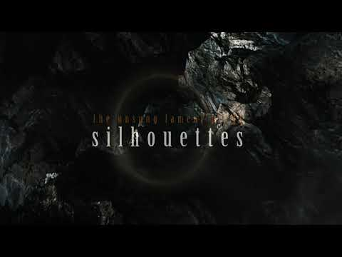 ATLASES - The Unsung Lament Pt. II - Silhouettes (official lyric video)
