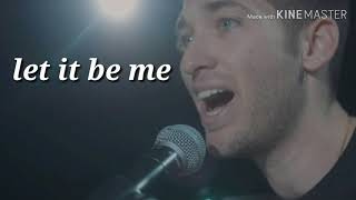 Let It Be Me , ( Lyrics) 🎤#Justin_jesso