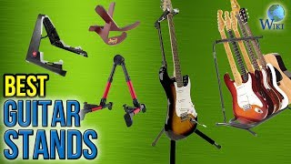 10 Best Guitar Stands 2017