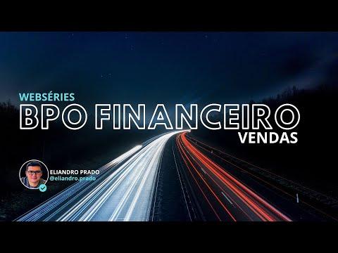 BPO FINANCEIRO - WEBSÉRIES # Episódio 1 - Estratégias de Vendas