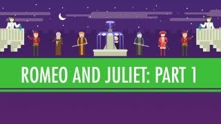 Of Pentameter&Bear Baiting - Romeo&Juliet Part I: Crash Course English Literature #2
