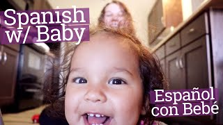 Bilingual Baby Language Video | Day in the Life Teaching Spanish
