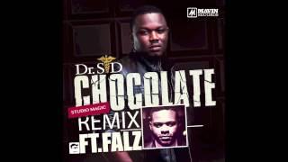 Dr SID   Chocolate (Studio Magic Remix) Ft Falz