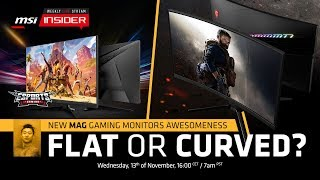 New MAG gaming monitors awesomeness – flat or curved?