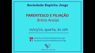 Parentesco e Filiação – Breno Araújo – 10/03/2021
