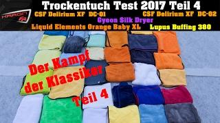 Auto Trockentuch Test -Teil 4- Delirium DC 01 02, Gyeon Silk Dryer, LElements Orange Baby, Lupus 380