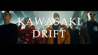 BAD HOP / Kawasaki Drift (Official Video)