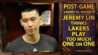 Jeremy Lin Thinks Lakers Play Too Much One On One