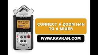 Connect a Zoom H4n to a Mixer