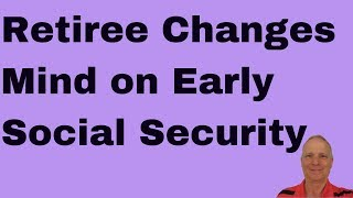 Retiree Changes Mind on Early Social Security and Wants Full Retirement Benefits Later
