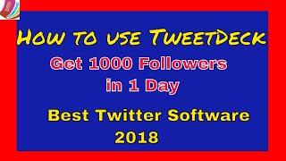 tweetdeck tutorial || How to get more followers retweets using tweetdeck || Digital Marketing Steps