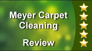 Meyer Carpet Cleaning West BendExcellent5 Star Review by Robyn Slater