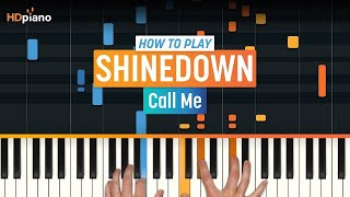 """How To Play """"Call Me"""" by Shinedown 