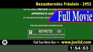 Watch: Bezauberndes Fraulein (1953) Full Movie Online