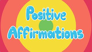 Positive Affirmations For Kids - Mindful and Calming - Promote Good Self Esteem and Confidence