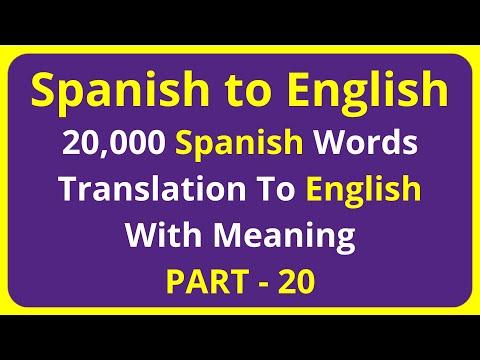 Translation of 20,000 Spanish Words To English Meaning - PART 20 | spanish to english translation