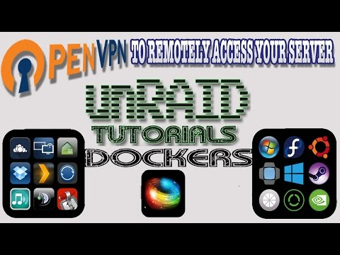 Download How To Install Configure Openvpn Server On Unraid