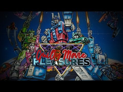 Transformers (1986)... is a Guilty Movie Pleasure