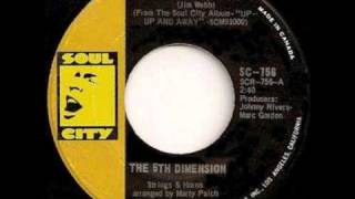 """""""Up, Up & Away"""" By The Fifth Dimension"""