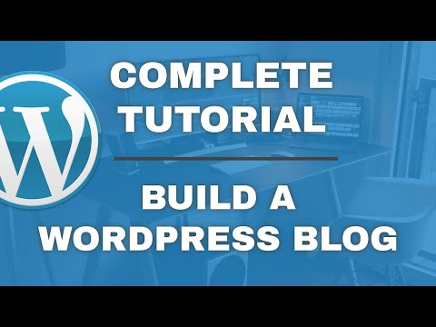Build a WordPress Blog [Complete FREE tutorial] for 2021