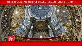 Ostersonntag-Heilige Messe- Segen ''Urbi et Orbi'' 12 April 2020 Papst Franziskus (1:38:09)