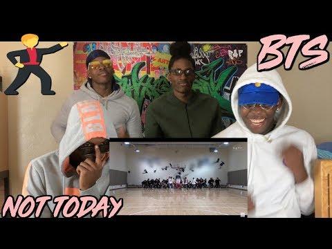 BTS 'Not Today' Dance Practice - REACTION