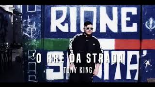 TONY KING   'O RRE DA STRADA