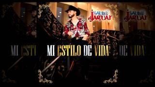 Estilo De Vida - Saul El Jaguar Mi Estilo De Vida
