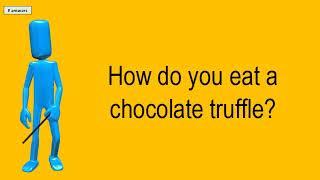 How Do You Eat A Chocolate Truffle?