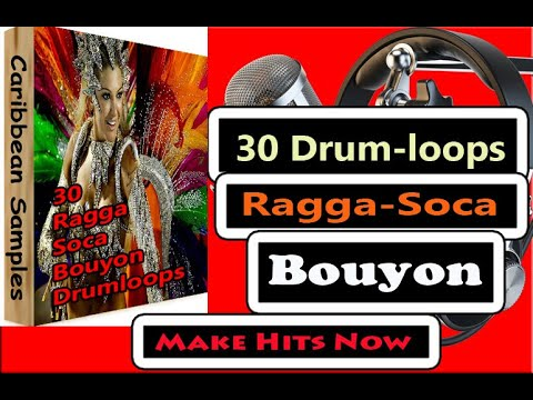 30 Drum loops, Ragga Soca Bouyon