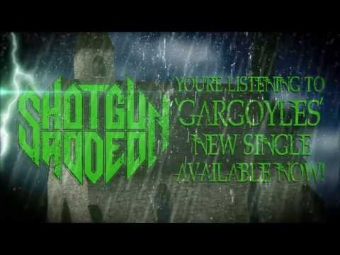 Shotgun Rodeo - Gargoyles (Official Lyric Video)