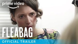 Fleabag Season 1 - Official Trailer | Prime Video