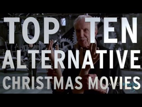 Top 10 Alternative Christmas Movies (Quickie)