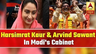 Harsimrat Kaur Badal, Arvind Sawant to take oath as ministers of Modi's cabinet