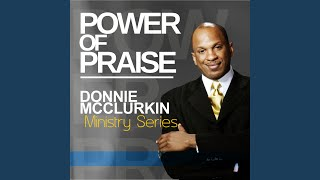 Ministry Series: Power of Praise