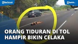 Viral Video Orang Tiduran di Tengah Jalan Tol Japek, Hampir Bikin Celaka, Ini Respons Jasa Marga