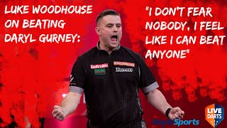 "Luke Woodhouse on beating Daryl Gurney: ""I don't fear nobody, I feel like I can beat anyone"""