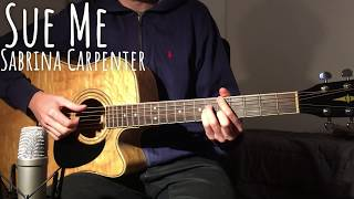 Sue Me   Sabrina Carpenter (Acoustic Guitar Cover)