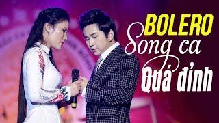 Bằng Cường Song Ca Bolero 2018 - Tuyệt Đỉnh Nhạc Vàng Bolero Xưa, Lk Nhạc Trữ Tình Xưa Hay Nhất 2018