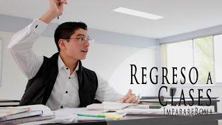 REGRESO A CLASES !!!