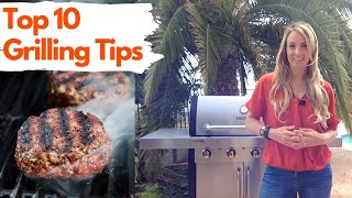 Top 10 Grilling Tips & Tricks
