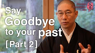Let go of your past: Throw away everything! (2/2)